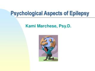 Psychological Aspects of Epilepsy