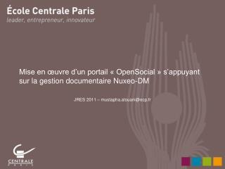 Mise en œuvre d'un portail « OpenSocial » s'appuyant sur la gestion documentaire Nuxeo-DM