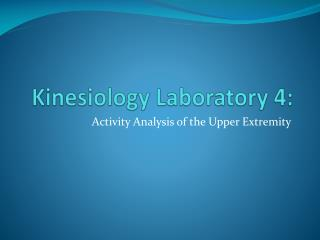 Kinesiology Laboratory 4: