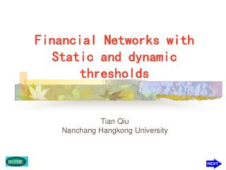 Financial Networks with Static and dynamic thresholds