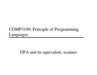 COMP3190: Principle of Programming Languages