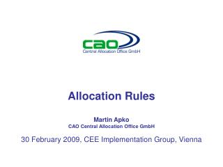 Allocation Rules Martin Apko CAO Central Allocation Office GmbH