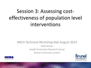 Session 3: Assessing cost-effectiveness of population level interventions