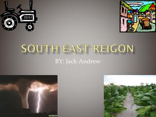 SOUTH EAST REIGON
