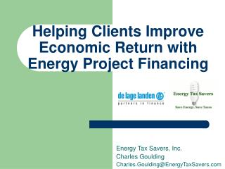 Helping Clients Improve Economic Return with Energy Project Financing