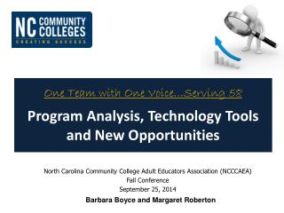 One Team with One Voice…Serving 58 Program Analysis, Technology Tools and New Opportunities