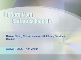 Update from Statistics Canada
