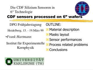 "CDF sensors processed on 6"" wafers"