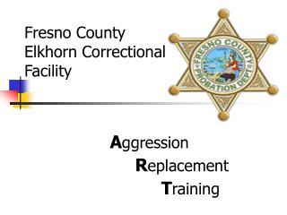 Fresno County Elkhorn Correctional  Facility