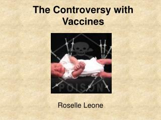 The Controversy with Vaccines