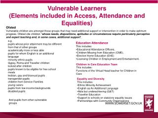 Vulnerable Learners (Elements included in Access, Attendance and Equalities)