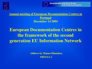 Address by Mauno Hänninen PRESS/A.2