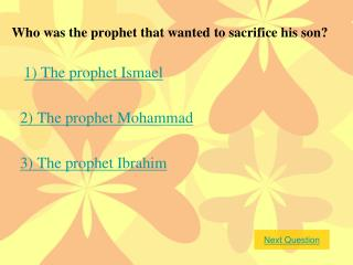 Who was the prophet that wanted to sacrifice his son?