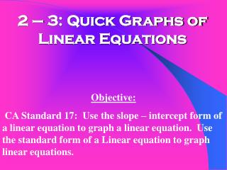 2 – 3: Quick Graphs of Linear Equations