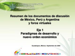 Resumen de los documentos de discusión de México, Perú y Argentina y foros virtuales Eje 1
