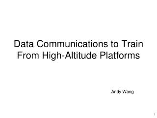 Data Communications to Train From High-Altitude Platforms