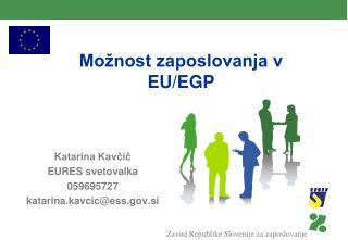 Možnost zaposlovanja v EU/EGP
