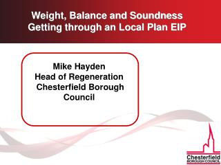 Weight, Balance and Soundness  Getting through an Local Plan EIP