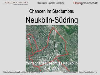 Wirtschaftsausschuss Neukölln 3. 4. 2007