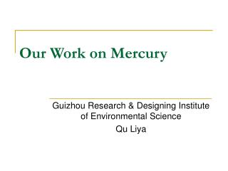 Our Work on Mercury