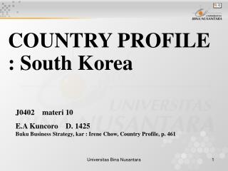 COUNTRY PROFILE  : South Korea