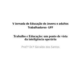 V Jornada de Educa��o de Jovens e adultos Trabalhadores- UFF