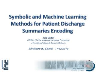 Symbolic and Machine Learning Methods for Patient Discharge Summaries Encoding
