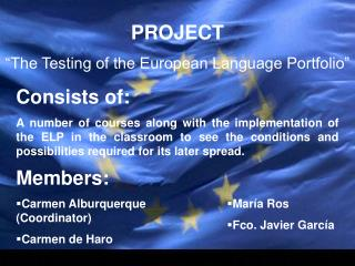 "PROJECT ""The Testing of the European Language Portfolio"""