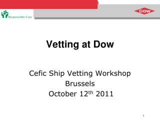 Vetting at Dow