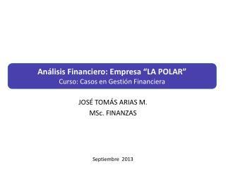 JOS� TOM�S ARIAS M. MSc. FINANZAS