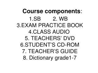 Course components :