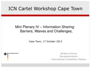 ICN Cartel Workshop Cape Town