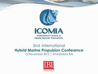 2nd  International  Hybrid Marine Propulsion Conference 12 November 2012 | Amsterdam RAI