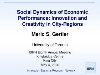 Social Dynamics of Economic Performance: Innovation and Creativity in City-Regions