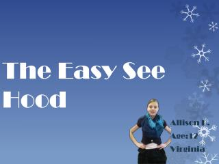 The Easy See Hood