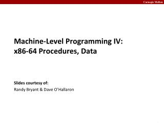 Machine-Level Programming IV: x86-64 Procedures, Data