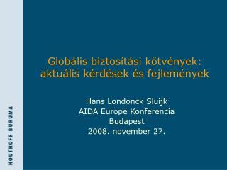 Globális biztosítási kötvények: aktuális kérdések és fejlemények