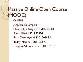 Massive Online Open Course (MOOC)