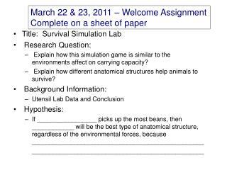 Title:  Survival Simulation Lab  Research Question: