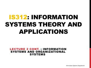 IS312 : information systems theory and applications