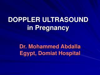 DOPPLER ULTRASOUND  in Pregnancy