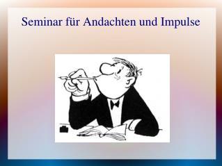 Seminar für Andachten und Impulse