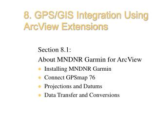 8. GPS/GIS Integration Using ArcView Extensions