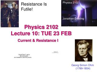 Physics 2102  Lecture 10: TUE 23 FEB
