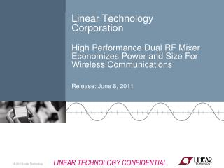LTC Offers A Wide Portfolio of Signal-Chain Solutions For High Performance Wireless Systems