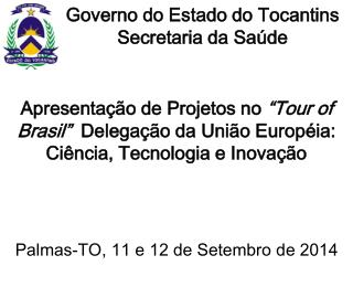 Governo do Estado do Tocantins  Secretaria da Sa�de