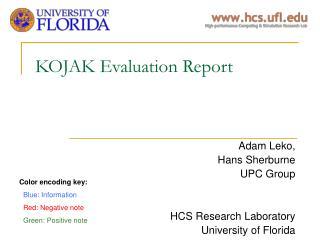 KOJAK Evaluation Report