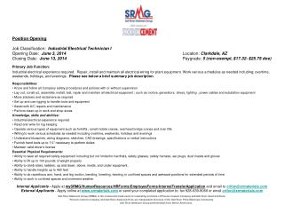 Position Opening Job Classification:   Industrial Electrical Technician I