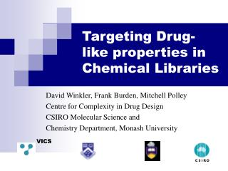 Targeting Drug-like properties in Chemical Libraries