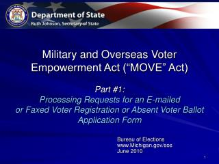 Military and Overseas Voter Empowerment Act  MOVE  Act  Part 1:  Processing Requests for an E-mailed  or Faxed Voter Reg